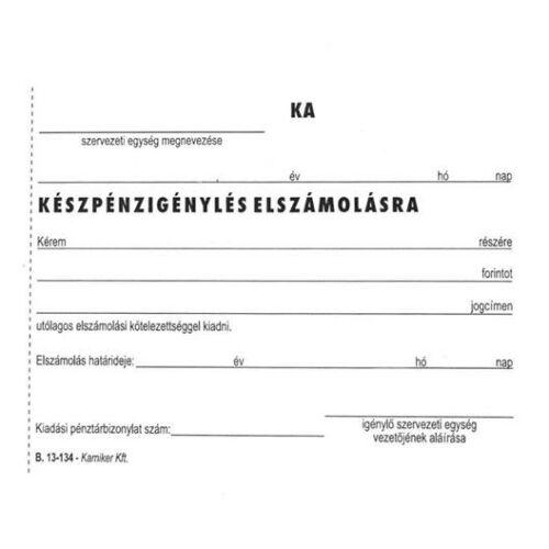 """Nyomtatvány, Készpénzigénylés elszámolásra, 50x2, A6, VICTORIA, """"B.13-134"""""""